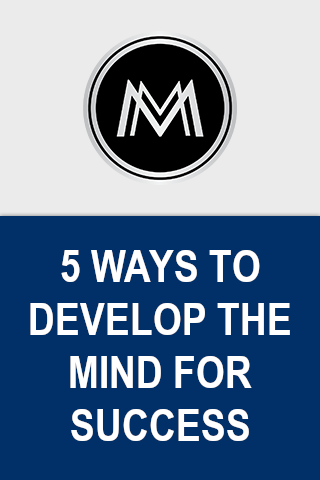 5 Ways to Develop the Mind for Success screenshot 1