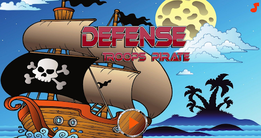 Defense Troops Pirate screenshot 1