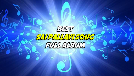 Sai Pallavi Song Full Album screenshot 2