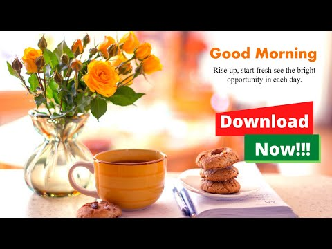 GOOD MORNING IMAGES FOR WHATSAPP | HD Walppapers | FB Status | Android App