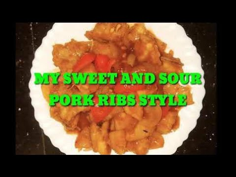 MY SWEET AND SOUR PORK  STYLE