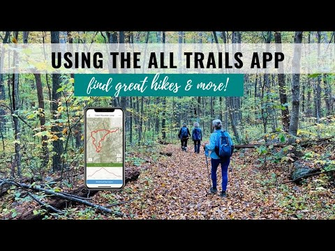 All Trails Tutorial - How to Find Great Hiking Trails & More