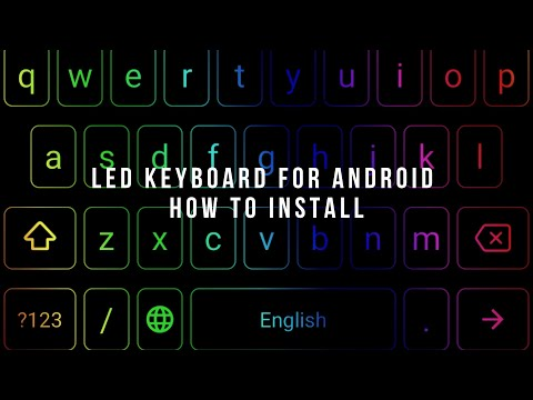 FREE LED Chroma Keyboard for Android/ How To Install