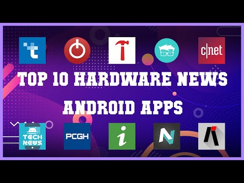 Top 10 Hardware News Android App | Review