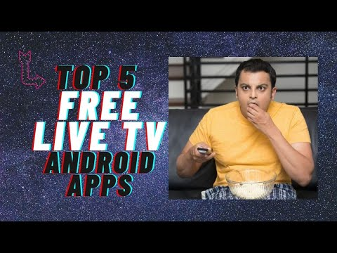 Top 5 Free Android Apps to watch live TV