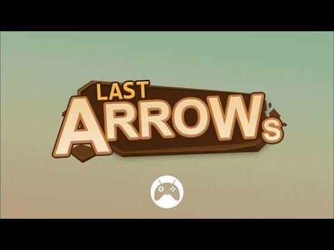 Last Arrows Android / iOS Gameplay