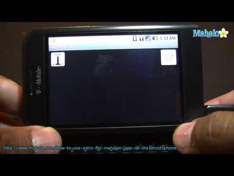 How to Use Astro File Manager App on The Droid Phone