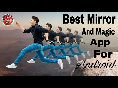 Echo Best Mirror magic and background changer For Android Mobile | Technical Safi