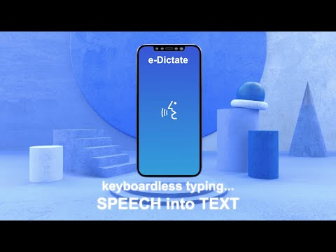 e-Dictate - Speech To Text