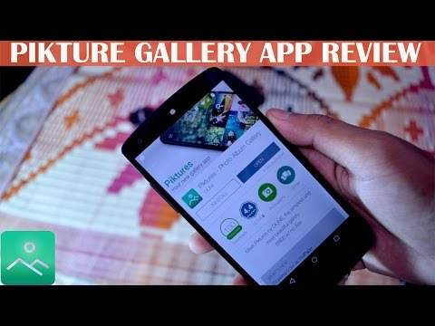 Best Free Gallery App For Android 2015-Pikture app review !