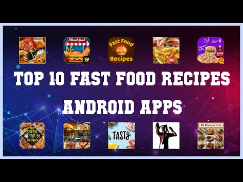 Top 10 Fast Food Recipes Android App | Review