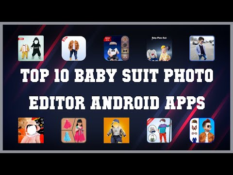 Top 10 Baby Suit Photo Editor Android App | Review