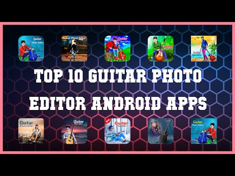 Top 10 Guitar Photo Editor Android App | Review