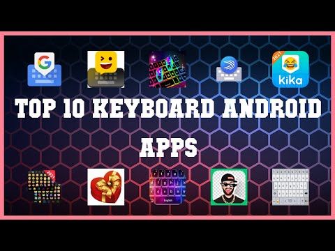 Top 10 Keyboard Android App   Review