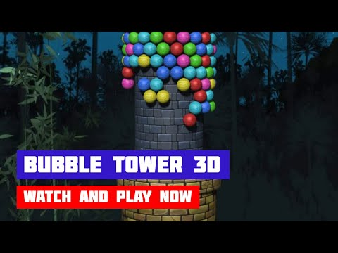Bubble Tower 3D · Game · Gameplay