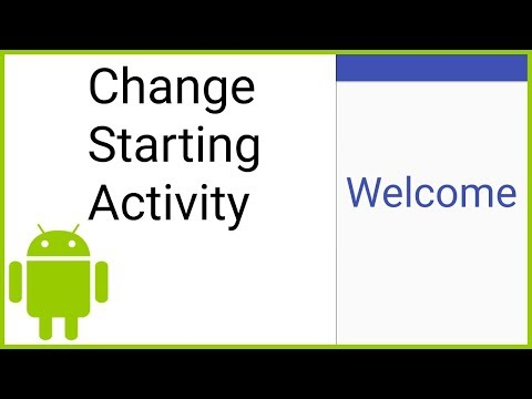 How to Change the Apps Starting (Default) Activity - Android Studio Tutorial
