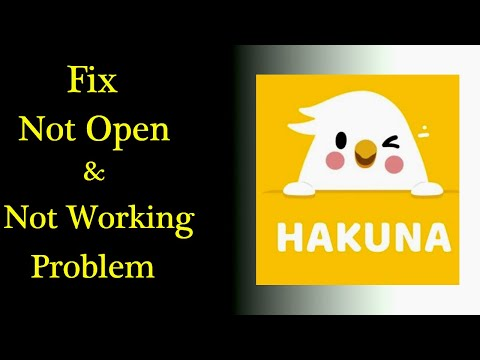 How to Fix Hakuna App Not Working Issue |