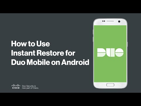 How to Use Instant Restore for Duo Mobile on Android