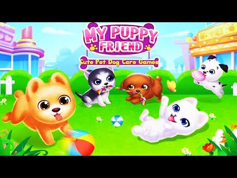 My Puppy Friend - Cute Pet Dog Care Games -Libii - Android Gameplay
