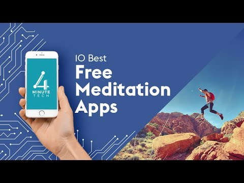 10 Best Free Meditation Apps – 4-Minute Tech