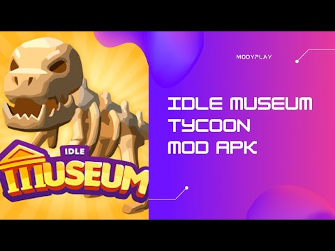 Idle Museum Tycoon Mod Apk v1.0.1 Latest Version 2021 For Android