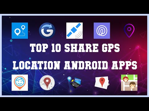 Top 10 Share GPS location Android App   Review