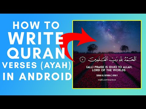 HOW TO WRITE ARABIC QURAN VERSES IN ANDROID | PRACTICAL GUIDE ❗