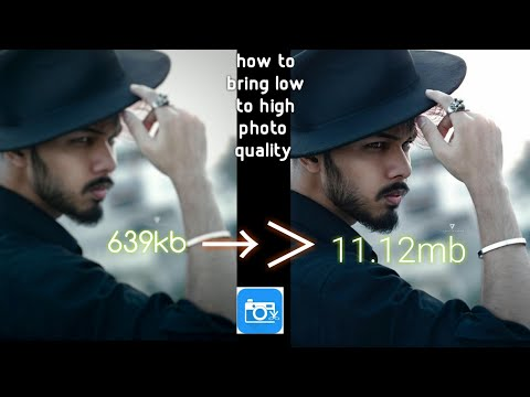 how to increase photo quality / increase photo quality 2020 trick