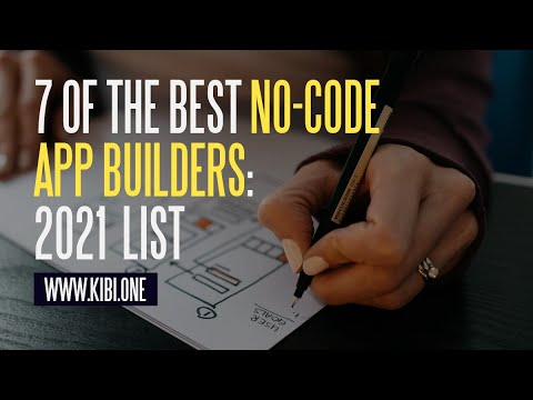 7 Best No-Code App Builders 2021 (  What You Can Build)