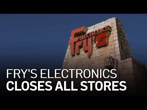 Fry's Electronics Is Closing All of Its Stores
