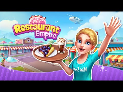 video review of My Restaurant Empire:Decorating Story Cooking Game