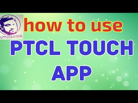 how to use ptcl touch app | bill and usage inquiries | useful app by sirhassanSHA