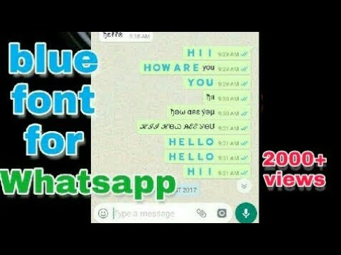 how to send blue word and different fonts on whatsapp,  facebook
