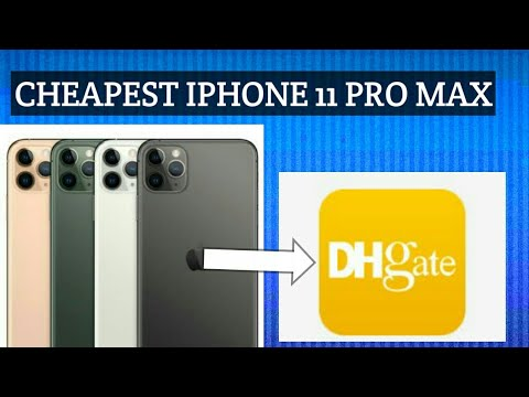Cheapest iPhone 11 pro max via Dhgate application 😮