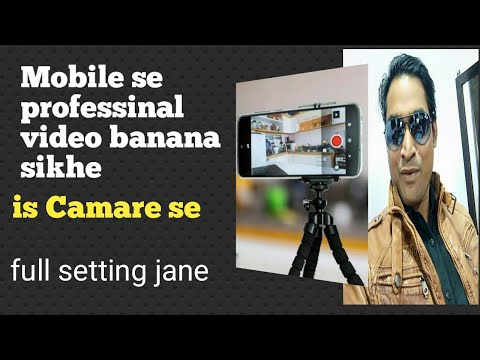 How to shoot professional videos with mobile phone 2020