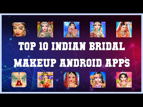 Top 10 Indian Bridal Makeup Android App | Review