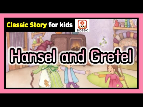 Hansel and Gretel  | TRADITIONAL STORY | Bedtime Story for kids | Fairy Tales for kids | BIGBOX