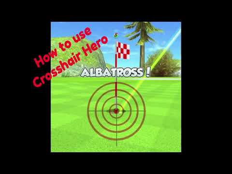 How to use Crosshair Hero - Golf Rival