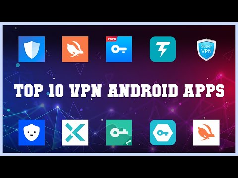 Top 10 VPN Android App   Review