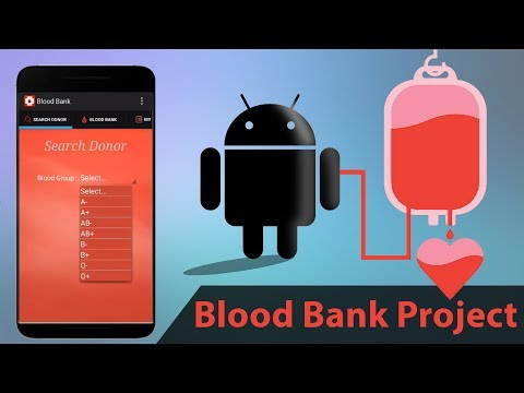 Android Blood Bank Project
