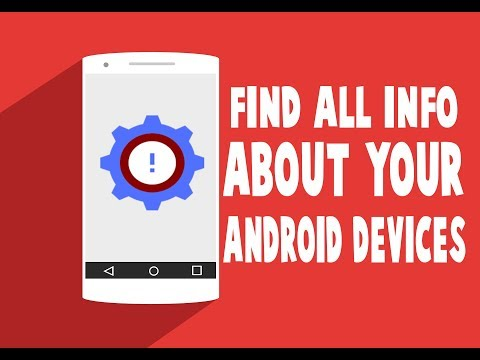 How to find All Information About Your Android Phone or Tablet
