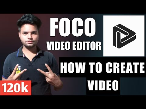 How To Use Foco Video App  |Foco App se video kaise banaye | Foco Video App without Watermark