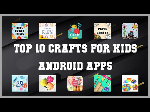 Top 10 Crafts For Kids Android App | Review