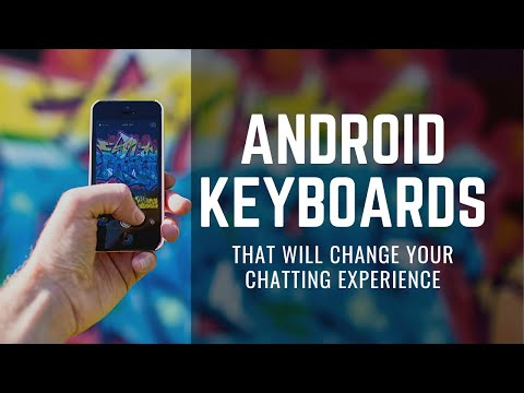 5 Android keyboards   Make Chatting and Typing fun on mobile!   Available in Play Store   Tech video