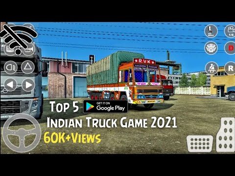 Top 5 Indian Truck Simulator Game | 2021 For Android