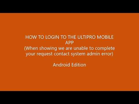 UltiPro Mobile App Error Message How To Login (Android)