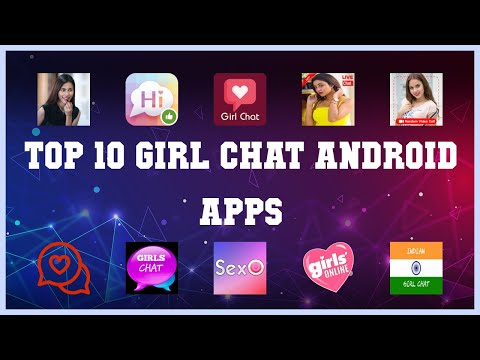 Top 10 Girl Chat Android App | Review