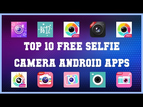 Top 10 Free Selfie Camera Android App | Review