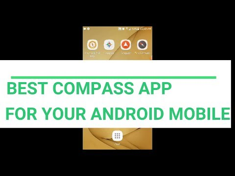 THE BEST COMPASS APPLICATION FOR YOUR ANDROID DEVICE