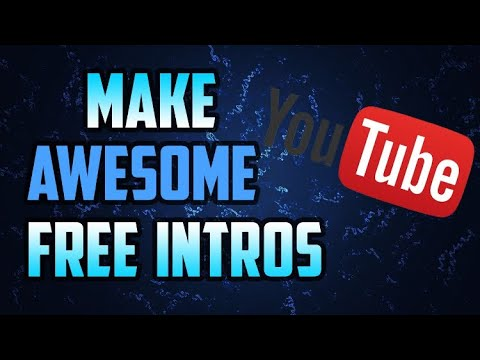 How to make an Intro? ~ Tutorial